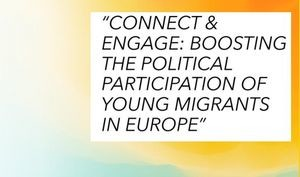 Spletni seminar Connect ENGAGE: Boosting the political participation of young migrants in Europe