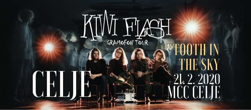 Kiwi Flash Gramofon tour & Tooth In The Sky @MCC Celje